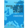 Spatial Planning Systems and Practices in Europe. A Comparative Perspective on Continuity and Changes